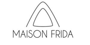MAISON FRIDA